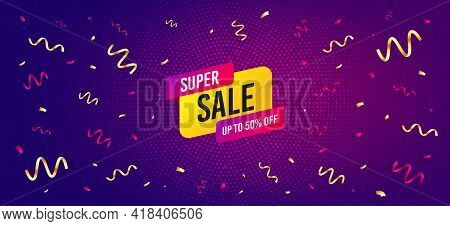 Super Sale Banner. Festive Confetti Background With Offer Message. Discount Sticker Shape. Coupon Bu