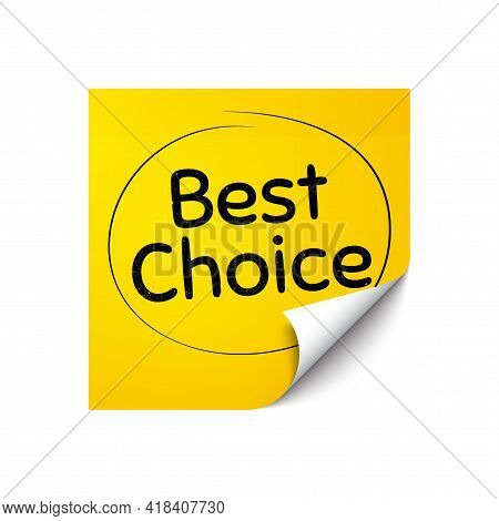 Best Choice. Sticker Note With Offer Message. Special Offer Sale Sign. Advertising Discounts Symbol.