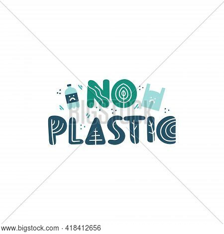 No Plastic. International Mother Earth Day. Environmental Problems And Environmental Protection. Vec