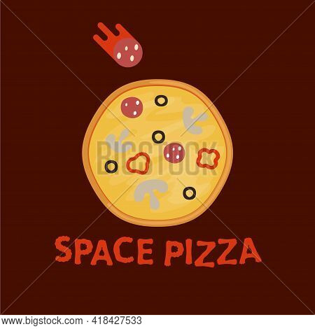 Pizza Logo. Illustration Of Pizza Planet In Space And Flying Sausage . Modern Pizza Logotype Or Eati