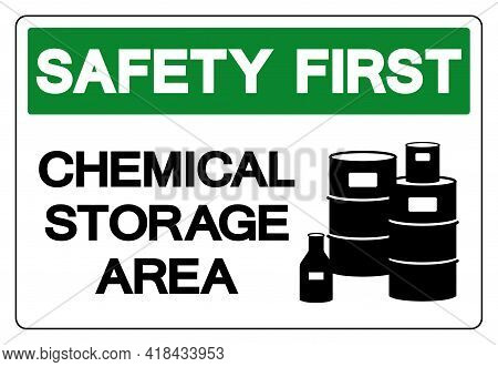 Safety First Chemical Storage Area Symbol Sign, Vector Illustration, Isolate On White Background Lab