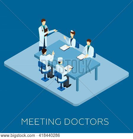Doctor Meeting Concept With Isometric Medical Personnel At Table Vector Illustration