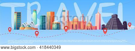 Travel Banner With World Landmarks On Skyline And Trip Route With Points. Concept Of Journey, Global