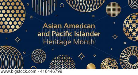 Asian American And Pacific Islander Heritage Month. Vector Banner For Social Media, Card, Poster. Il