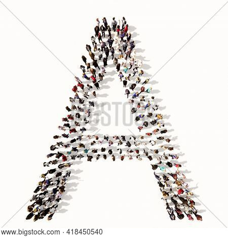 Concept or conceptual large community of people forming the font A. 3d illustration metaphor for unity and diversity, humanitarian, teamwork, cooperation, education, friendship and community