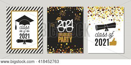 Graduation Class Of 2021 Golden Greeting Cards Set. Three Vector Party Invitations Templates. Grad P