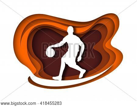Basketball Player With Ball Silhouette, Vector Illustration In Paper Art Style. Professional Athlete
