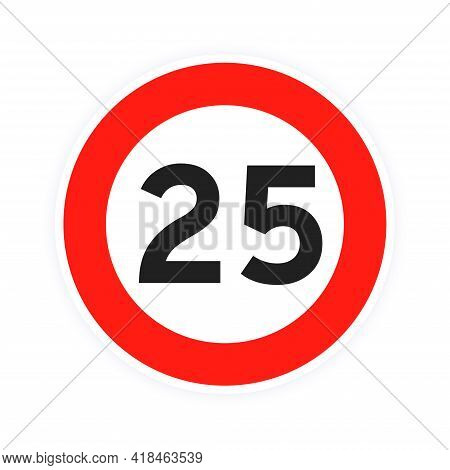 Speed Limit 25 Round Road Traffic Icon Sign Flat Style Design Vector Illustration Isolated On White