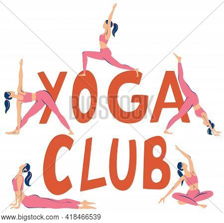Yoga Class. Yoga Poster With Silhouettes Of Women In Different The Poses On A White Background. Illu