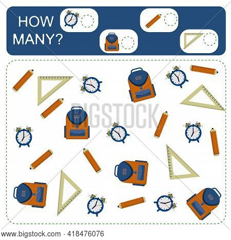 Educational Counting And Math Game For Preschool Children On The Theme Of School. Count The Number O