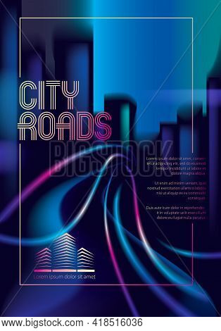 Light Trails On The Street Of Big City In The Night. Effect Vector Beautiful Background. Blur Colorf