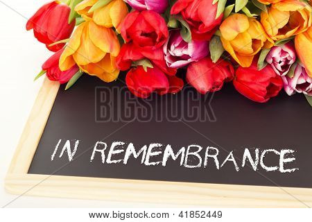 Bunch Of Tulips With Blackboard: In Remembrance
