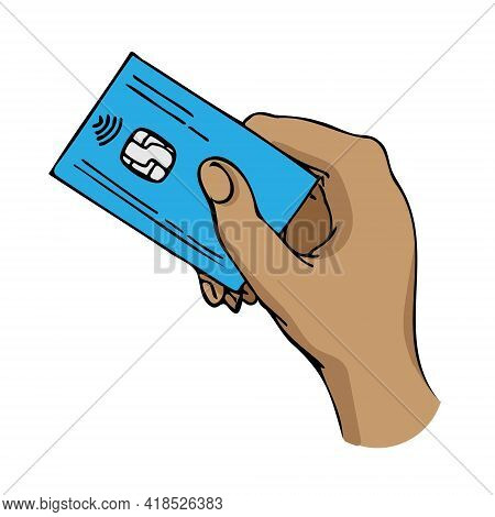 Human Hand Holds A Plastic Card To Pay For A Product Or Service. Vector Illustration Isolated On A W