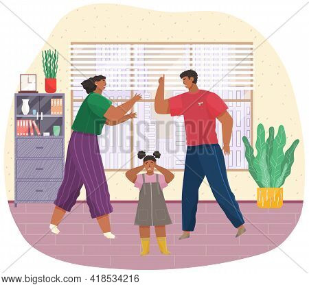 Angry Husband And Wife Swear In Presence Of Scared Kid, Girl Covers Her Ears With Hands. Woman And M