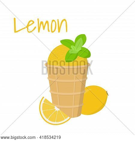 Cute Tasty Lemon Ice Cream In Waffle Cup With Sliced Lemon And Mint Leaves. Isolated On White. Vecto