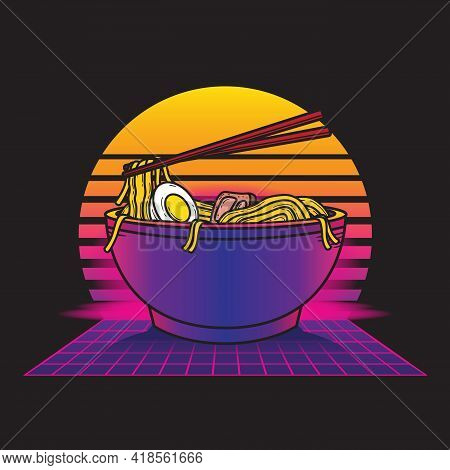 Vintage Retrowave Ramen Food Illustration Style Suitable For Poster, Flyer, Greeting Cards, Sticker,