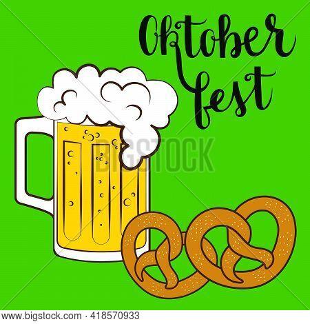 Oktoberfest Lettering Invitationvector With Beer Mug And Bretzel On Green  Background