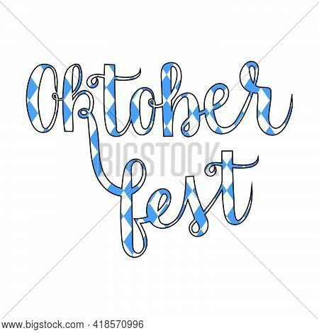 Oktoberfest Handwritten Lettering In Rhomb Flag Colours Vector On White Background