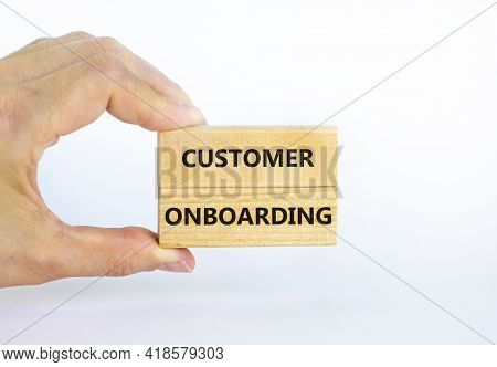 Customer Onboarding Success Symbol. Wooden Blocks With Words 'customer Onboarding' On Beautiful Whit