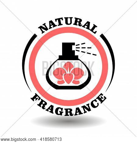 Natural Fragrance Vector Stamp With Orchid Flower In Perfume Bottle. Round Icon For Natural Organic