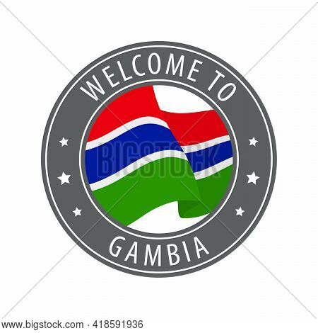 Welcome To Gambia. Gray Stamp With A Waving Country Flag. Collection Of Welcome Icons.