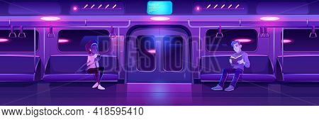People In Night Subway Train Car. Woman With Phone And Man With Book In Metro Wagon With Neon Glowin