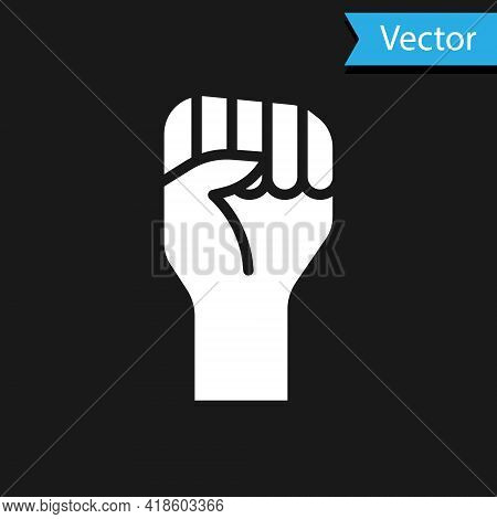 White Raised Hand With Clenched Fist Icon Isolated On Black Background. Protester Raised Fist At A P