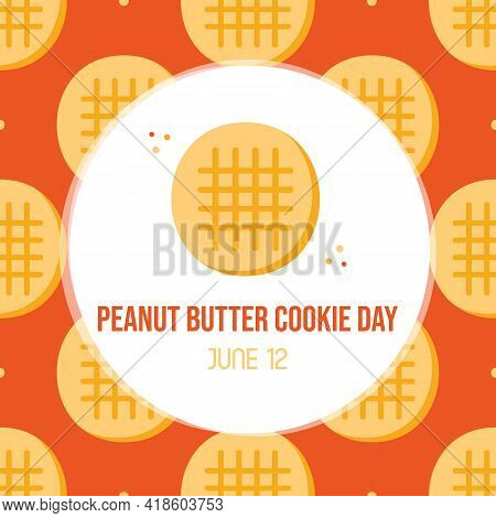 National Peanut Butter Cookie Day Vector Greeting Card, Illustration With Cute Cartoon Style Cookies