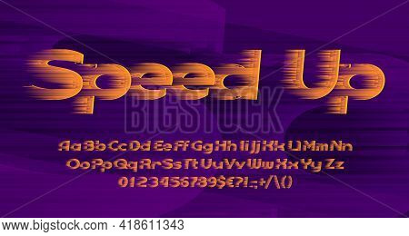 Speed Up Alphabet Font. Fast Speed Effect Letters, Numbers And Symbols. Uppercase And Lowercase. Sto