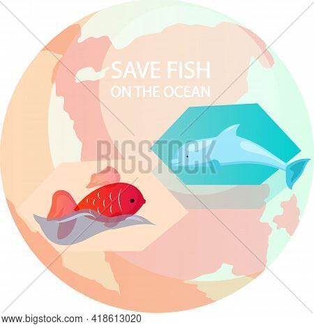 Eco Friendly Nature Conservation, Ocean Protection. Fish And Dolphin On Background Of Planet. Repres