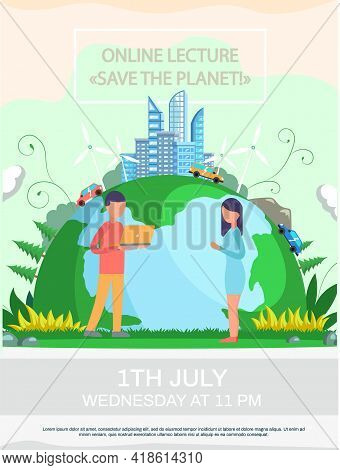 Online Lecture About Planet Saving Concept Poster. Planet With Modern Buildings Skyscrapers And Cars