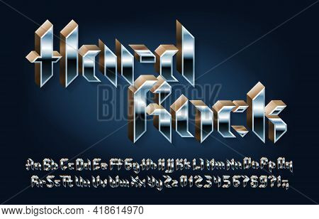 Hard Rock Alphabet Font. 3d Letters, Numbers And Punctuations In Heavy Metal Style. Uppercase And Lo