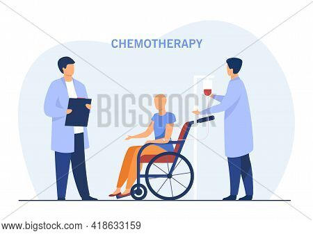 Patient In Wheelchair Undergoing Chemotherapy. Female Character With Cancer, Doctors Analyzing Condi