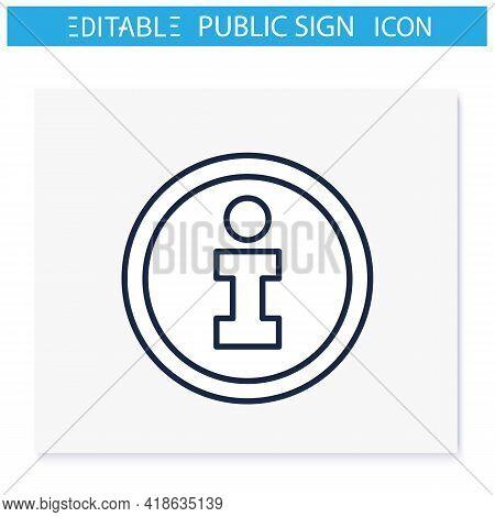 Information Symbol Line Icon. Info Center, Bureau. Helpdesk Sign. Public Place Navigation. Universal