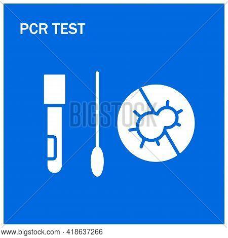 Pcr Test Vector Illustration. Coronavirus Home Testing Tutorial.covid19 Nasal Swab Kit. Dna Sample.