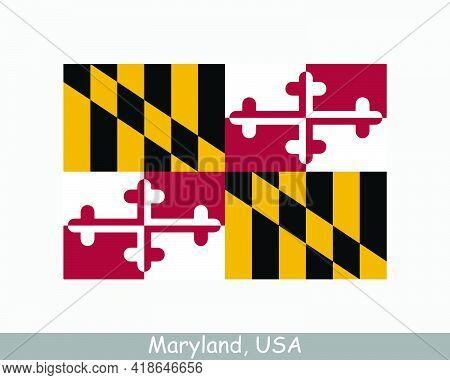 Maryland Usa State Flag. Flag Of Md, Usa Isolated On White Background. United States, America, Ameri