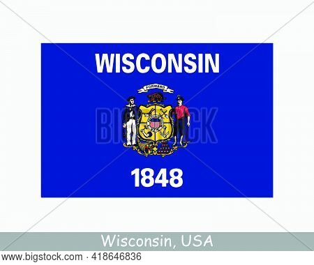 Wisconsin Usa State Flag. Flag Of Wi, Usa Isolated On White Background. United States, America, Amer