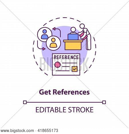 Get References Concept Icon. Be Prepared To Provide A List Of Employment References Idea Thin Line I