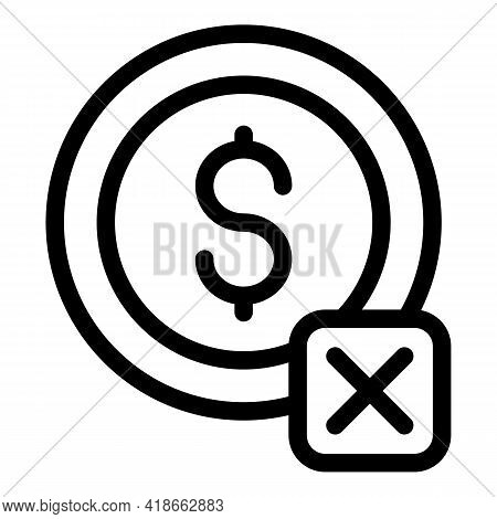 Coin Payment Cancellation Icon. Outline Coin Payment Cancellation Vector Icon For Web Design Isolate