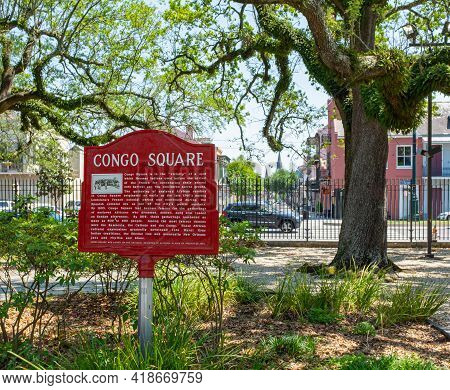 New Orleans, La - April 11: Congo Square Historic Marker In Louis Armstrong Park On April 11, 2021 I