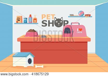 Pet Shop Interior With Counter And Shelves Vector Illustration. Pet Carrier, Bowl With Food, Toy Mou