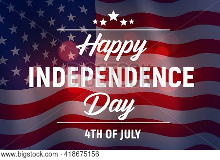 Happy Independence Day Vector Greeting Card, Usa Waving Flag. United States Of America Event Poster