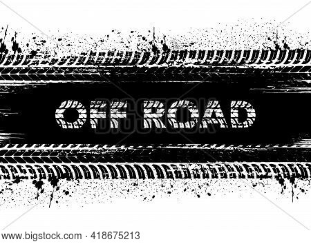 Motorsport Off-road Race, Car Rally Or Motocross Background With Tire Dirty Traces And Mud Or Dirt S