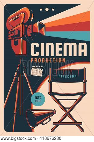 Cinema Production Vector Retro Poster With Vintage Video Camera, Clapper Board And Director Chair. F