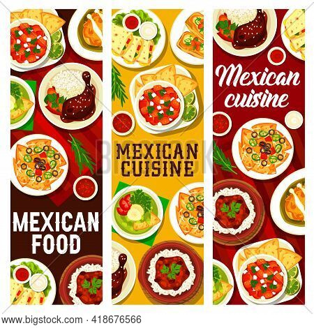 Mexican Food Restaurant Meals And Sauces Posters. Tortilla Nachos, Avocado Soup And Chicken With Mol