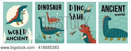 Set Of Funny Ancient Dino Characters Posters. Cartoon Vector Illustration. Flyers With Prehistoric A