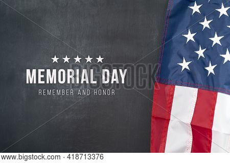 Memorial Day, Remember And Honor. American Holiday In The United States. Usa Flag On Black Backgound