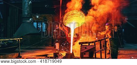 Liquid Iron Molten Metal Pouring In Container, Industrial Metallurgical Factory, Foundry Cast, Heavy