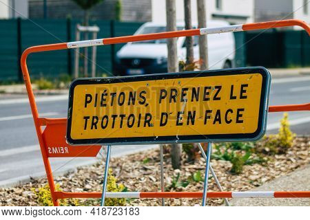 Reims France April 28, 2021 Street Sign Or Road Sign, Erected At The Side Of Or Above Roads To Provi