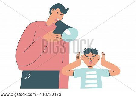 Angry Father Screaming Through Megaphone Scolding His Scared Son, Flat Vector Illustration. Father A